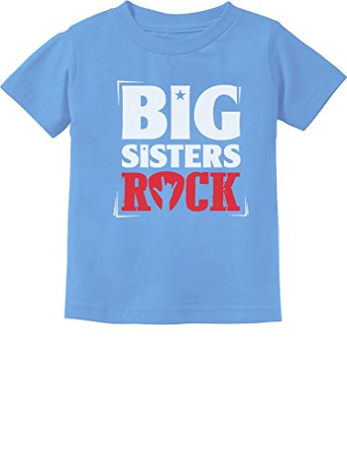 (TeeStars - Girls Big Sisters Rock Best Siblings Gift Toddler/Infant Kids T-Shirt 2T California)