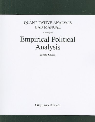 Quantitative Analysis Lab Manual for Empirical Political Analysis