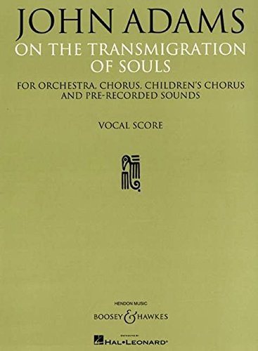 On the Transmigration of Souls: Vocal Score (Chorus, Children's Chorus and Piano Reduction)