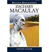 [ ZACHARY MACAULAY (BITESIZE BIOGRAPHIES) - GREENLIGHT ] by Cook, Faith ( Author) Dec-2012 [ Paperback ]