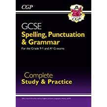 Spelling, Punctuation and Grammar for Grade 9-1 GCSE Complete Study & Practice (with Online Edition)