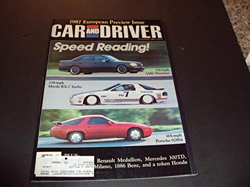 Porsche 928s4 - Car And Driver Dec 1986 Mazda RX7 Turbo, Porsche 928S4