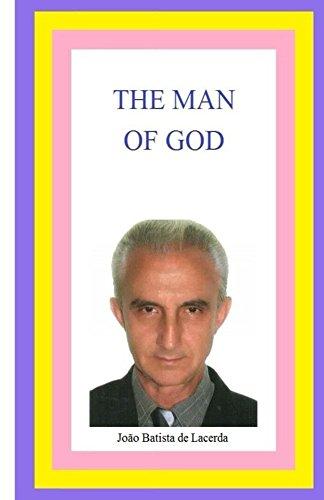 Book: The Man of God by João Batista de Lacerda