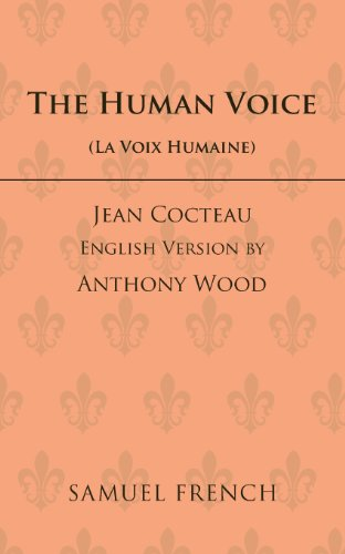 The Human Voice: A Play = La Voix Humaine