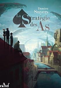 La Stratégie des As par Snyers