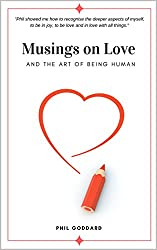 Musings on Love: And The Art of Being Human