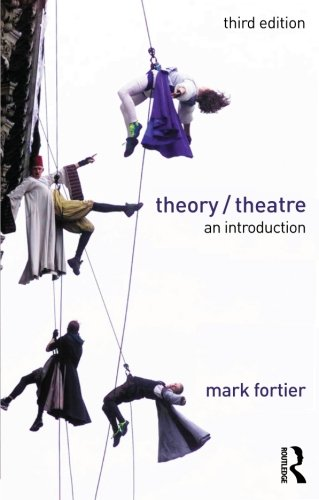 Theory/Theatre: An Introduction by Routledge