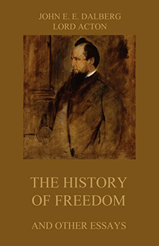 Image result for acton the history of freedom and other essays
