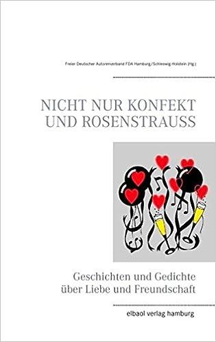 Nicht Nur Konfekt Und Rosenstrauss Geschichten Und Gedichte