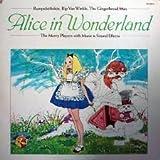Alice in Wonderland, Rumplestiltskin, Rip Van Winkle and the Gingerbread Man