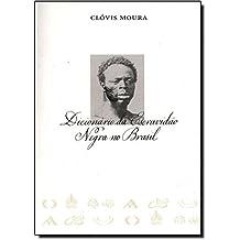 Dicionário da Escravidão Negra no Brasil