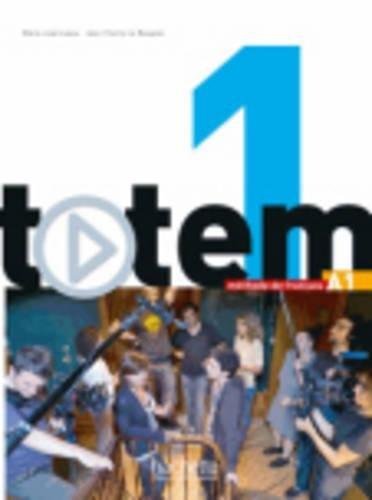 Totem: Livre De L'eleve A1 + Dvd-rom + Manuel Numerique Simple (French Edition)