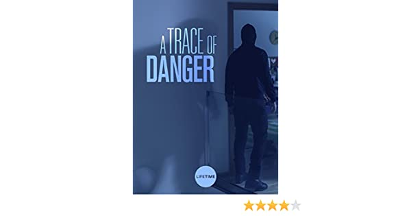 Amazon Com Watch A Trace Of Danger Prime Video
