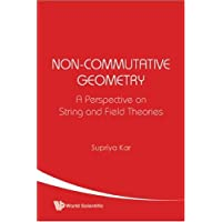 Non-commutative Geometry: A Perspective On String And Field Theories