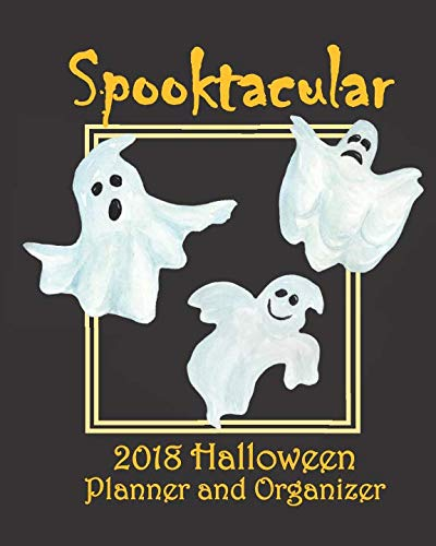 Spooktacular 2018 Halloween Planner and Organizer ()