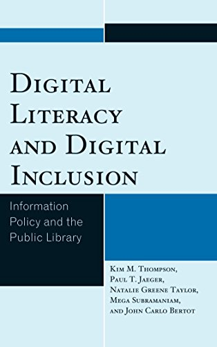 Download Digital Literacy and Digital Inclusion: Information Policy and the Public Library Pdf