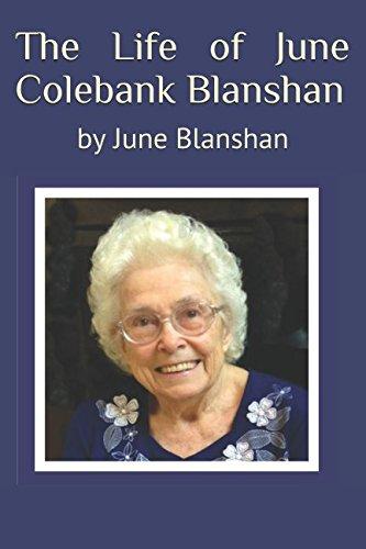 The Life of June Colebank Blanshan