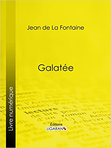 Galatée (French Edition)