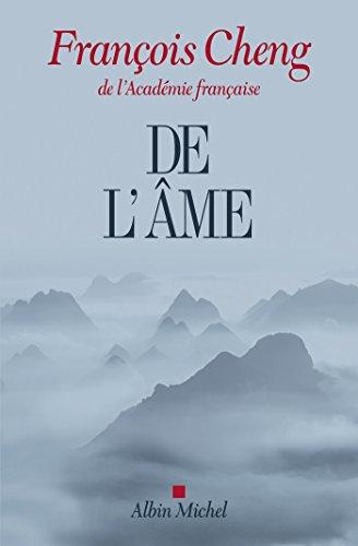 De l'âme : Sept lettres à une amie (A.M. GD FORMAT) por François Cheng