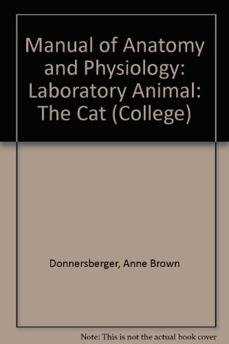 Manual of Anatomy and Physiology: Laboratory Animal, the Cat (College)