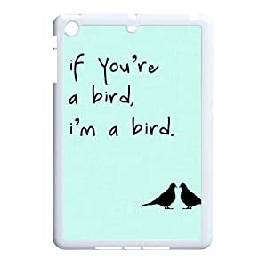 Bird DIY Cover Case for Ipad Mini,personalized phone case ygtg567180