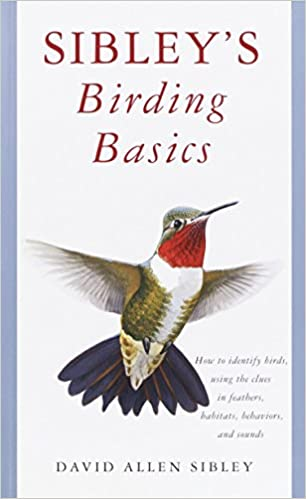 Sibley's Birding Basics - David Allen Sibley