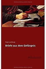 Briefe aus dem Gefaengnis (German Edition) Paperback