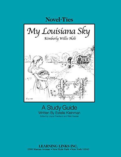 My Louisiana Sky: Novel-Ties Study Guide