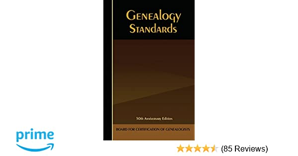 Genealogy, Fiftieth Anniversary Edition: Board for Certification of ...