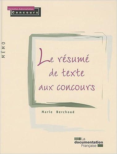 amazon fr le résumé de texte aux concours marie berchoud livres