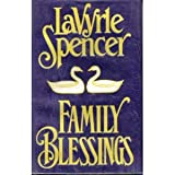 Family Blessings, Spencer, LaVyrle, 1568950616