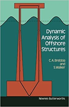 Book Dynamic Analysis of Offshore Structures by C. A. Brebbia (1979-01-01)
