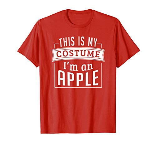 This Is My Costume Shirt - I'm an Apple -