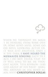 I Have Heard the Mermaids Singing