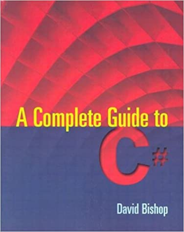 A Complete Guide to C#