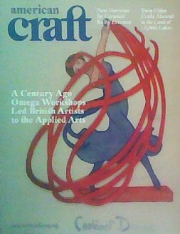American Craft (August/September 2009, A Century Ago Omega Workshops Led British Artists to the Applied Arts, Vol. 69, No. 4)