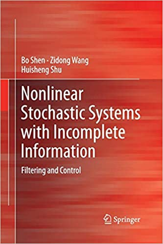 Descargar Torrents Castellano Nonlinear Stochastic Systems With Incomplete Information: Filtering And Control Leer Formato Epub