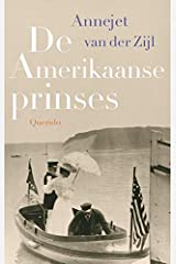 De Amerikaanse prinses (Dutch Edition) Hardcover