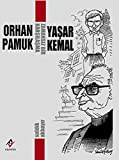 Zamansiz Bir Karsilasma - Orhan Pamuk-Yasar Kemal