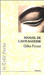 Manuel de l'anti-sagesse : Traité de l'échec sur la voie spirituelle