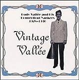 1928-1930: Vintage Vallée