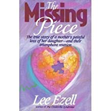 The Missing Piece by Ezell, Lee (1992) Paperback