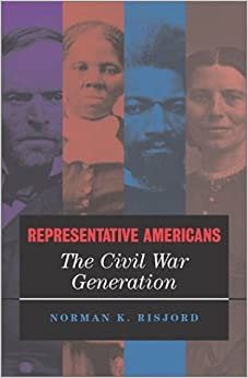 Representative Americans: The Civil War Generation