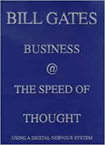 Business at the Speed of Thought: Succeeding in the ...