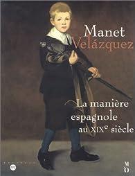 Manet-Velasquez : La Manière espagnole au XIXe siècle par Jeanine Baticle