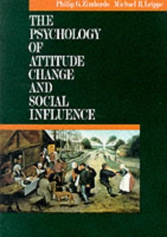 The Psychology of Attitude Change and Social Influence