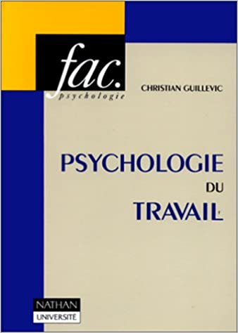 Amazon Fr Psychologie Du Travail 2e Edition Christian