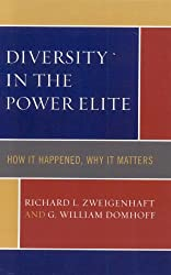 Diversity in the Power Elite: How it Happened, Why it Matters