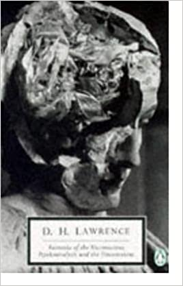 Fantasia of the Unconscious / Psychoanalysis and the Unconscious, Lawrence, D. H.