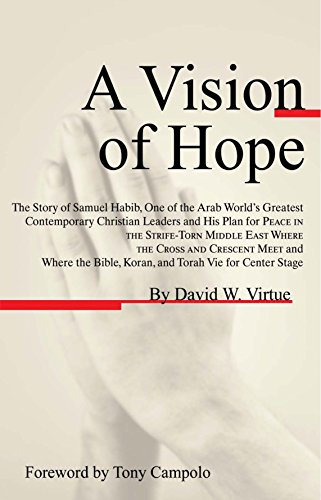 a-vision-of-hope-the-story-of-samuel-habib-one-of-the-arab-worlds-greatest-contemporary-christian-le